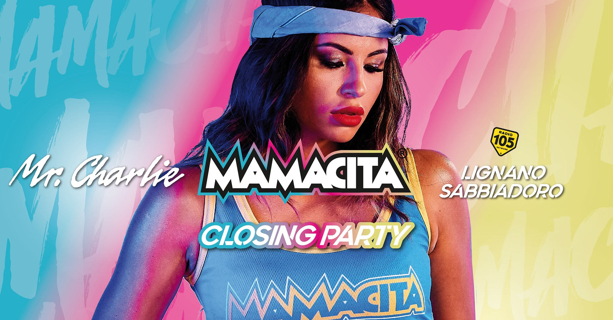 Mamacita Closing Party - Mr. Charlie - Lignano Sabbiadoro